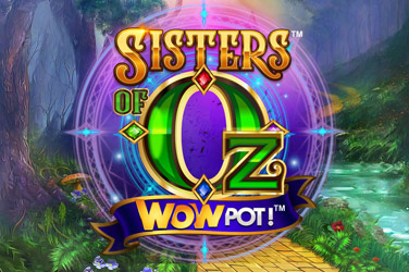 Sisters of Oz™ WowPot