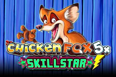 ChickenFox5x Skillstar