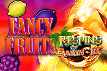Fancy Fruits Respins of Amun-Re