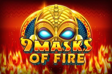 9 Masks of Fire