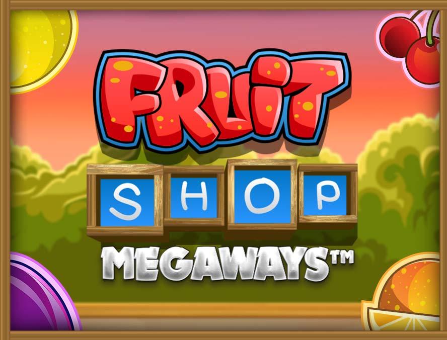 Fruit Shop™ Megaways™